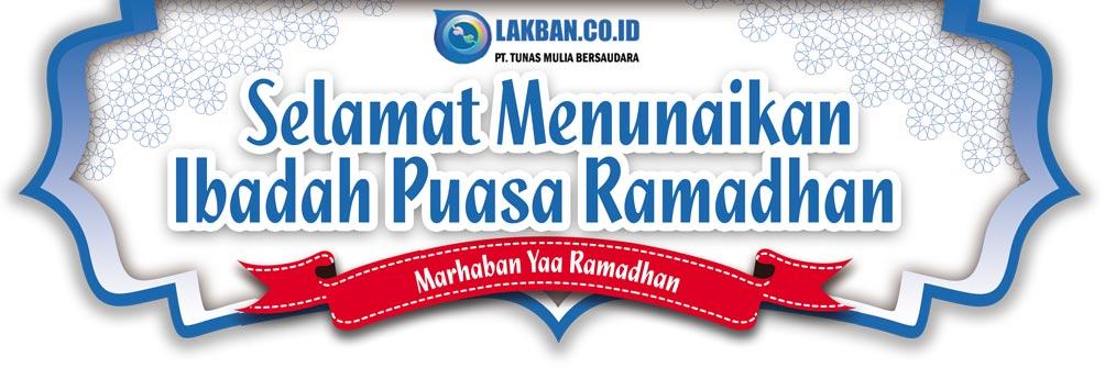 Selamat Menunaikan Ibadah Puasa Ramadhan - Tunas Mulia Bersaudara