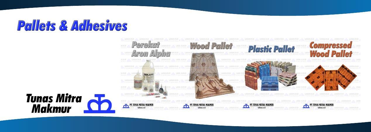 Pallets & Adhesives